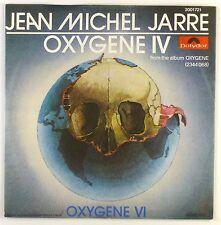 "7"" single-JEAN MICHEL JARRE-OXYGENE IV - #s1155 - Slavati & cleaned"