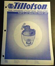 New listing 1985 Tillotson Carburetors Fuel Strainers & Float Bowl Regulator Parts Manual