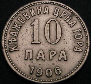 1906  -  MONTENEGRO  - 10 ( TEN )  PARA SILVER  COIN  - NICE GRADE - RARE - NR