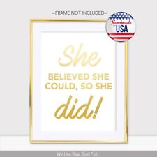 She Believed She Could So She Did Gold Foil Print Poster Handmade Female Art