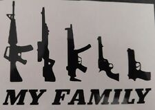My family gun vinyl decal for car windows, Yeti cups, laptops, tumblers, etc