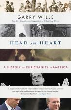 Head and Heart: A History of Christianity in America Wills, Garry Paperback