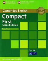 Cambridge English COMPACT FIRST FCE Teacher's Book 2ND ED I Exams from 2015 @NEW