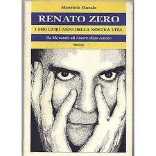 MAURIZIO MACALE - Renato Zero. I migliori anni della nostra vita - LIBRO 1998 (D