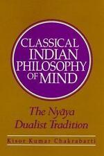 Classical Indian Philosophy of Mind: The Nyaya Dualist Tradition, Philosophy, Ki