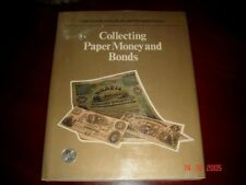 Collecting Paper Money and Bonds, Hardcover Book, Rare