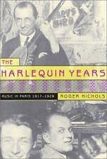 The Harlequin Years: Music in Paris 1917-1929, Nichols, Roger, Good Book