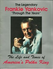The Legendary Frankie Yankovic Through the Years  SIGNED  America's Polka King