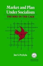 NEW - Market and Plan under Socialism: The Bird in the Cage