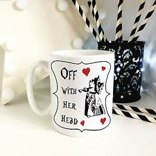 Alice in Wonderland Off With Her Head Queen of Hearts Novelty Ceramic 10oz Mug
