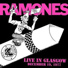 Ramones : Live IN Glasgow, December 19.1977 - LP RSD 2018 - 2 LP 180 Gr