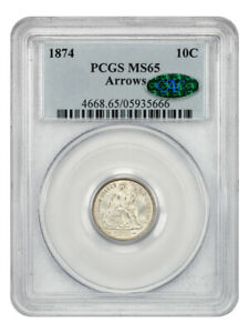 1874 10c PCGS/CAC MS65 (Arrows) Beautiful Type Example - Liberty Seated Dime
