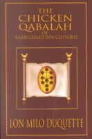 Chicken Qabalah of Rabbi Lamed Ben Clifford : Dilettante's Guide to What You ...