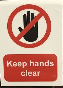 5 X Keep Hands Clear Small Waterproof Safety Stickers