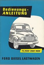 Bedienungsanleitung / Owners manual Ford Diesel Lastwagen FK 2500, 3500, 4500 57
