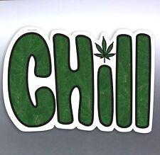 CHILL Weed Leaf Funny Vinyl Cut Car Sticker 160x105mm aussie made designed Pot