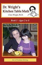Dr. Wright's Kitchen Table Math : Book 1 by Chris Wright (2007, Paperback)