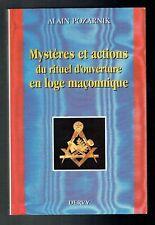 Mystères Et Actions Du Rituel D'ouverture En Loge Maçonnique - Pozarnik - 1991
