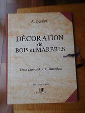 ITRE: DECORATION DE BOIS ET MARBRES AUTEUR : A. DESAINT