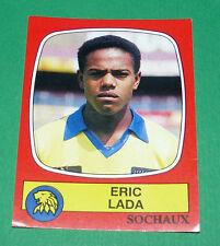 N°287 ERIC LADA FC SOCHAUX MONTBELIARD FCSM PANINI FOOTBALL 87 1986-1987