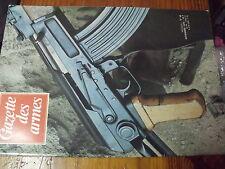 µ? Revue Gazette des Armes n°43 Fort-Osage Kalashnikov AK 47 Crapouillots