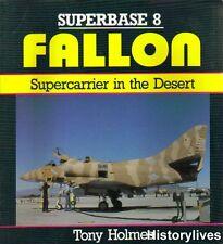 Osprey Superbase 8 Fallon Sea King Hornet Huey Refuellers A-4 Skyhawk Tomcat E-2