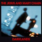 The Jesus And Mary Chain - Darklands [Remastered Reissue] [CD]