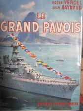 Le Grand Pavois Ed France Empire 1952 Vercel Marine militaire