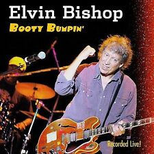 Booty Bumpin by Elvin Bishop