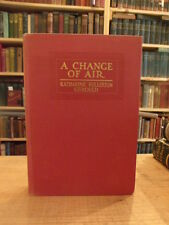 A Chance of Air by Katharine Fullerton Gerould, 1917 First Edition