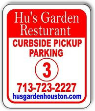 Hu's Garden Restaurant parking 3 Metal Aluminum composite sign
