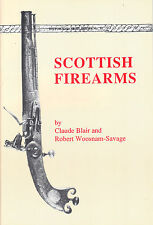 Scottish Firearms Booklet Scottish Weapons