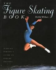 The Figure Skating Book: A Young Persons' Guide to Figure Skating (You-ExLibrary