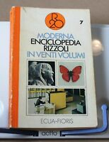 Moderna enciclopedia rizzoli in venti volumi - 7 Ecua-Fioris