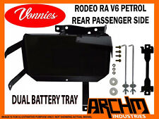 VONNIES RODEO RA V6 PETROL PASSENGER REAR DUAL BATTERY TRAY SYSTEM   2003-2007