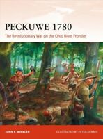 Peckuwe 1780 : The Revolutionary War on the Ohio River Frontier, Paperback by...