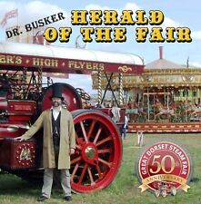 DR. BUSKER CD – HERALD OF THE FAIR (TRACTION ENGINE) NEW CD DORSET AUGUST 2018