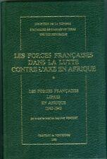 Les forces françaises libres en afrique 1940-1943 par J N Vincent  1983