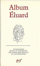 RARE EO HC ALBUM PLEIADE N° 7 1968 ROGER-JEAN SEGALAT : ALBUM PAUL ÉLUARD