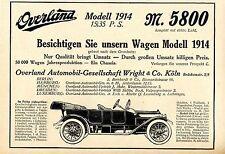 Overland Automobil- Gesellschaft Wright & Co. Köln Historische Annonce von 1914