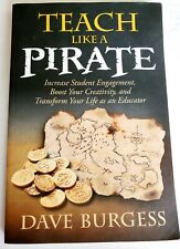 Teach Like A Pirate Dave Burgess Signed 2012 Softcover FREE SHIP