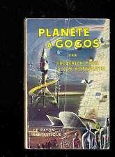 Le Rayon Fantastique n°55 Frederick POHL & C.M. KORNBLUTH Planète à gogos 1958