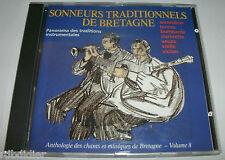 SONNEURS TRADITIONNELS DE BRETAGNE  VOL 8   BRETON  CELTIQUE  CD  RARE