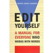 Edit Yourself: A Manual for Everyone Who Works Wit