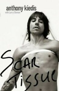 Scar Tissue by Sloman, Larry Hardback Book The Cheap Fast Free Post