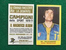 CAMPIONI DELLO SPORT 1970-71 n.255 MENEGHIN PALLACANESTRO Figurina Panini (NEW)