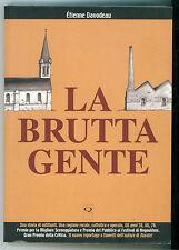 DAVODEAU ETIENNE LA BRUTTA GENTE  Q PRESS 2008 FUMETTO CINEMA