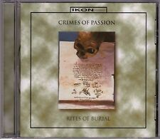 Crimes Of Passion - Rites Of Burial - CD (IKON Apo CD99046 Germany)