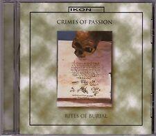 Crimes Of Passion - Rites Of Burial - CD (IKON Apo CD99046 Germany)