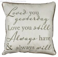 Loved Yesterday Love You Still Always Will Embroidered Cushion Wedding Gift